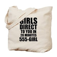 Girls Direct to You Tote Bag