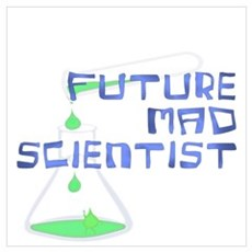 Future Mad Scientist 2 Wall Art Poster