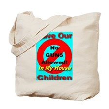 No Guns Allowed In My House Tote Bag