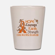 Hope Courage Faith 3 MS Shot Glass