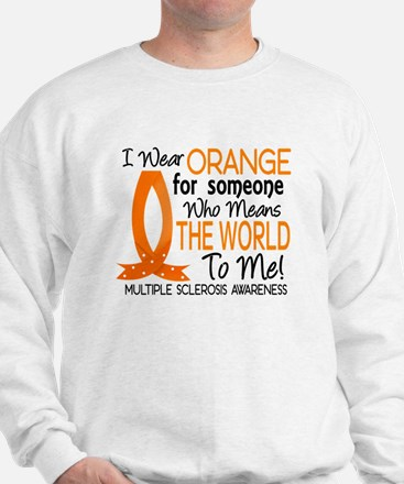 Means World To Me 1 Multiple Sclerosis Sweatshirt