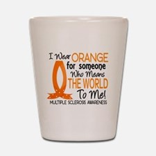 Means World To Me 1 Multiple Sclerosis Shot Glass
