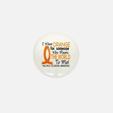 Means World To Me 1 Multiple Sclerosis Mini Button