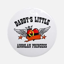Daddy's Little Angolan Princess Ornament (Round)