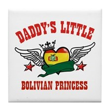 Daddy's little Bolivian Princess Tile Coaster