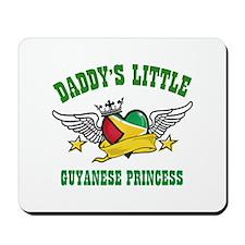Daddy's little Guyanese Princess Mousepad