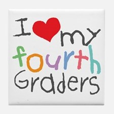 I Love My 4th Graders Tile Coaster
