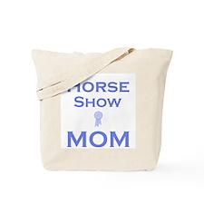 Cute Horse show mom Tote Bag