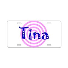 Tina Personalized Aluminum License Plate