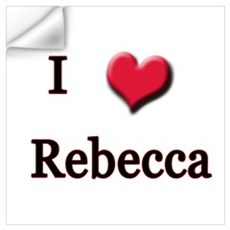I Love (Heart) Rebecca Wall Art Wall Decal