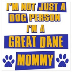 Great Dane Mommy Wall Art Poster