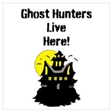 Ghost Hunters Live Here! Wall Art Canvas Art