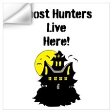 Ghost Hunters Live Here! Wall Art Wall Decal