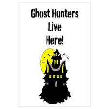 Ghost Hunters Live Here! Wall Art