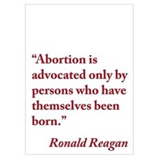 Ronald Reagan Anti-Abortion Quote Wall Art Poster