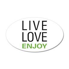 Live Love Enjoy 35x21 Oval Wall Decal
