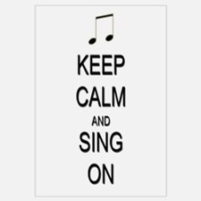 Keep Calm and Sing On Wall Art