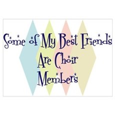 Choir Members Friends Wall Art Poster