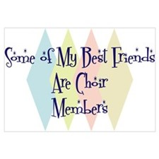 Choir Members Friends Wall Art