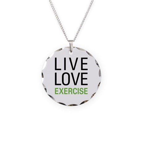 Live Love Exercise Necklace Circle Charm