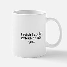 Delete you Mug