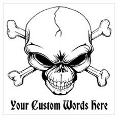 Pirate Skull with Custom Text Wall Art Poster