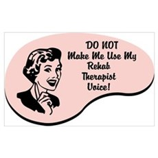 Rehab Therapist Voice Wall Art Poster