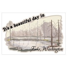 Beautiful Day in Forks Wall Art Poster