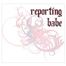 Reporting Babe Wall Art Poster