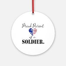 Proud Parent of a Soldier Ornament (Round)