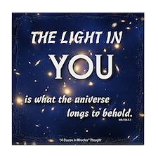 ACIM Keepsake Tile Coaster- The light in you