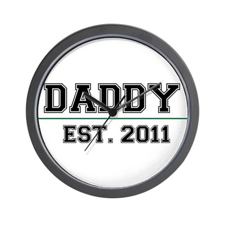 Daddy, Est. 2011 Wall Clock
