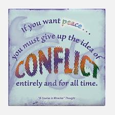 ACIM Keepsake Tile Coaster-If you want peace