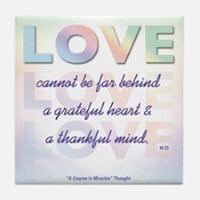 ACIM Keepsake Tile Coaster-Love cannot be far