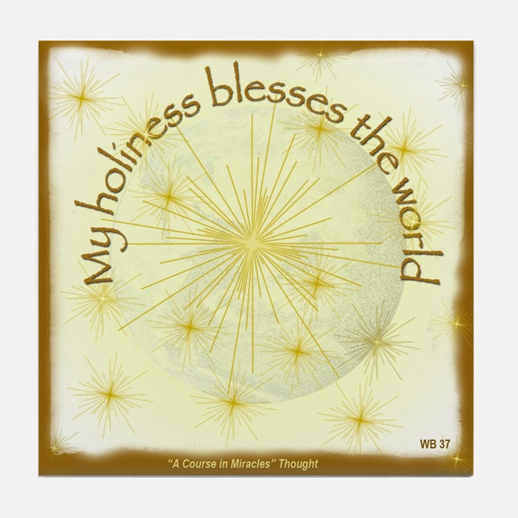 ACIM Keepsake Tile Coaster- My holiness blesses