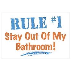 Rule #1 Bathroom Wall Art Poster