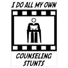Counseling Stunts Wall Art Poster