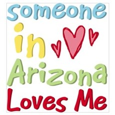 Someone in Arizona Loves Me Wall Art Poster