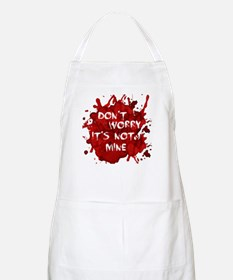 Not My Blood Apron