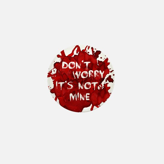 Not My Blood Mini Button (10 pack)