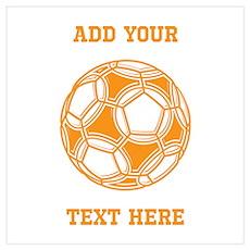 Soccer Ball. Orange Custom Te Wall Art Poster