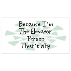 Because Elevator Person Wall Art Poster