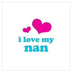 i love my nan (pink/blue) Wall Art Poster