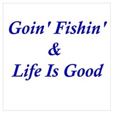 Goin' Fishin' Wall Art Poster