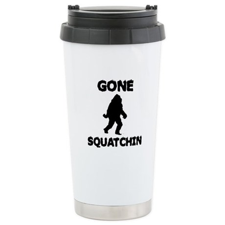 Gone Squatchin Stainless Steel Travel Mug