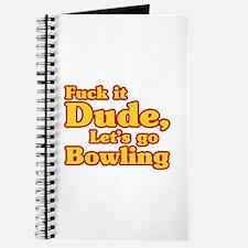 Let's go Bowling - Big Lebowski Journal