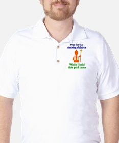 Pray For Starving Children Golf Shirt