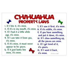 Chihuahua Property Laws 2 Wall Art Poster