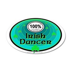 100 PERCENT IRISH DANCER Wall Decal