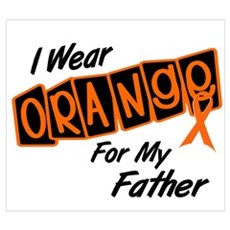 I Wear Orange For My Father 8 Wall Art Poster
